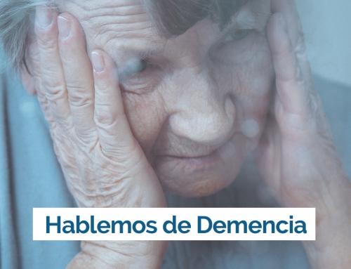 ¿Qué entendemos cuando hablamos de Demencia?